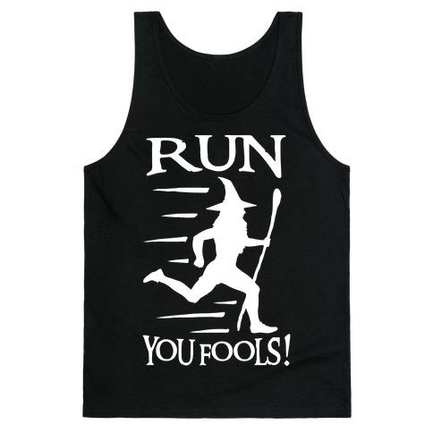Run Your Fools Tank Top