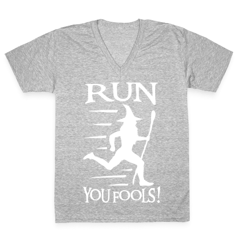 Run Your Fools V-Neck Tee Shirt