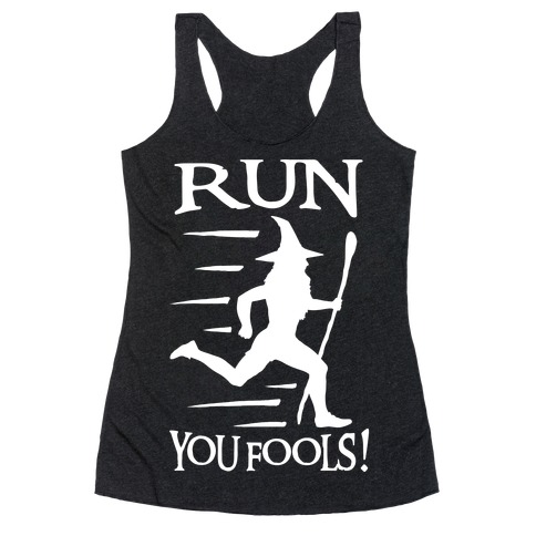Run Your Fools Racerback Tank Top