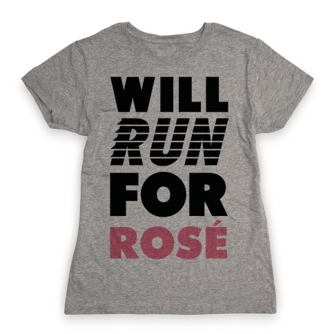 Will Run For Ros Womens T-Shirt