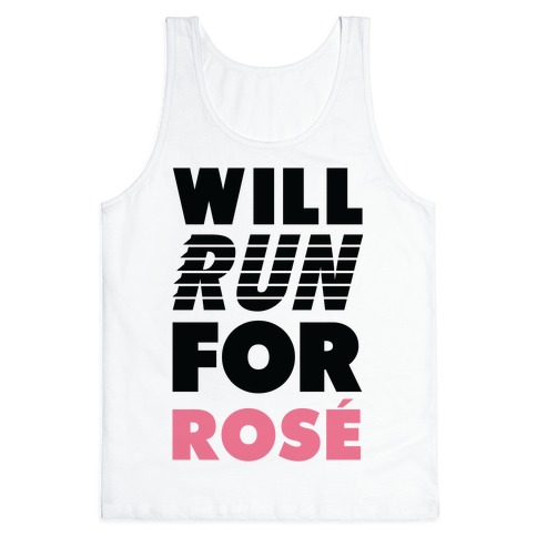 Will Run For Ros Tank Top