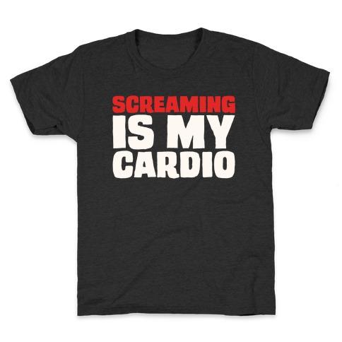 Screaming Is My Cardio White Print Kids T-Shirt
