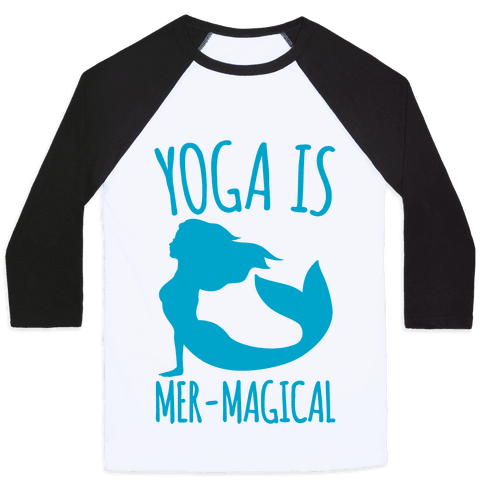 Yoga Is Mer-Magical Baseball Tee