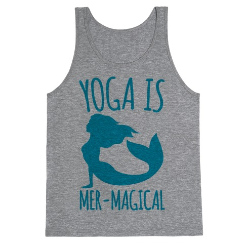 Yoga Is Mer-Magical Tank Top