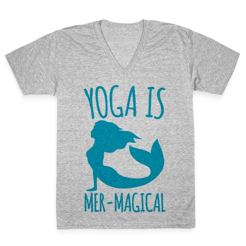 Yoga Is Mer-Magical V-Neck Tee Shirt