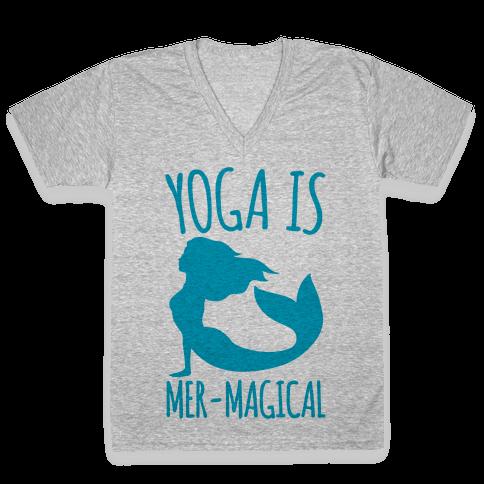 Yoga Is Mer-Magical V-Neck Tee Shirt