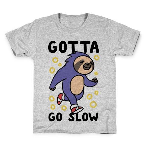 Gotta Go Slow - Sloth Kids T-Shirt