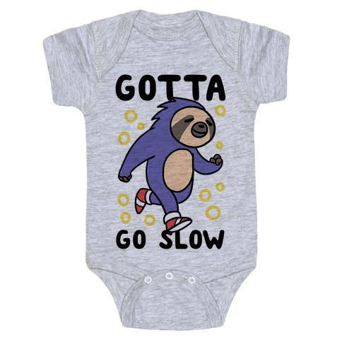 Gotta Go Slow - Sloth Baby Onesy