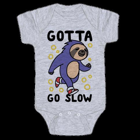 Gotta Go Slow - Sloth Baby One-Piece