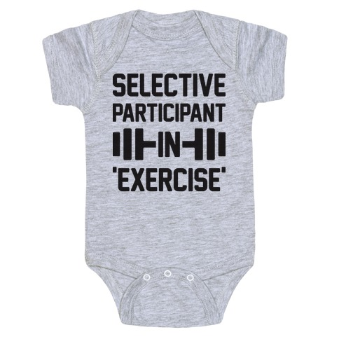 Selective Participant In Exercise Baby Onesy