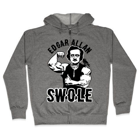 Edgar Allan Swole Zip Hoodie