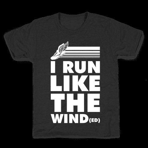I Run Like the Winded Kids T-Shirt