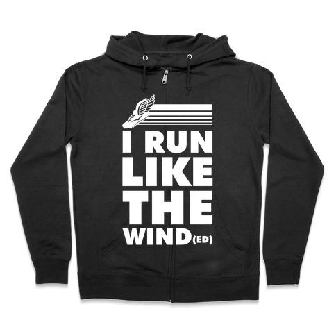 I Run Like the Winded Zip Hoodie