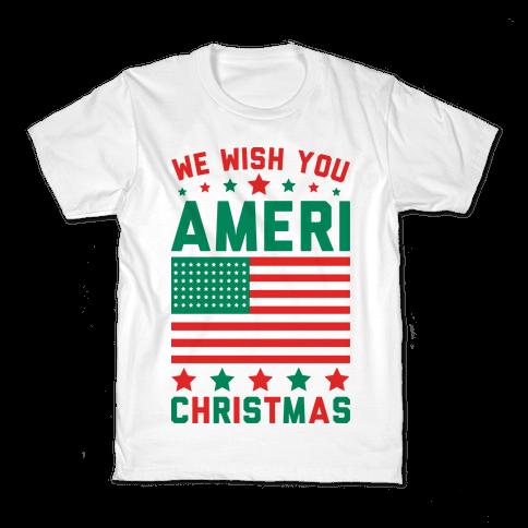 We Wish You AmeriChristmas Kids T-Shirt