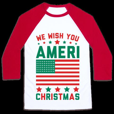 We Wish You AmeriChristmas Baseball Tee