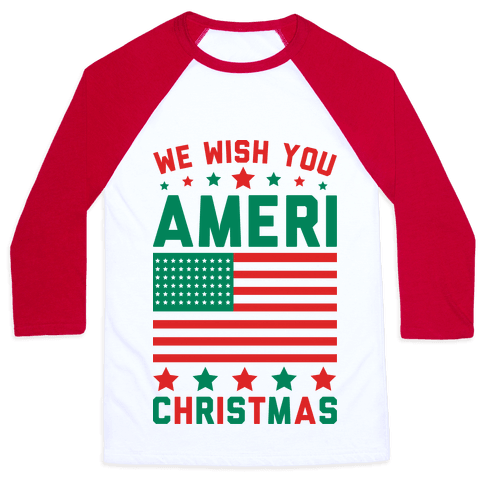 We Wish You AmeriChristmas Baseball Tee