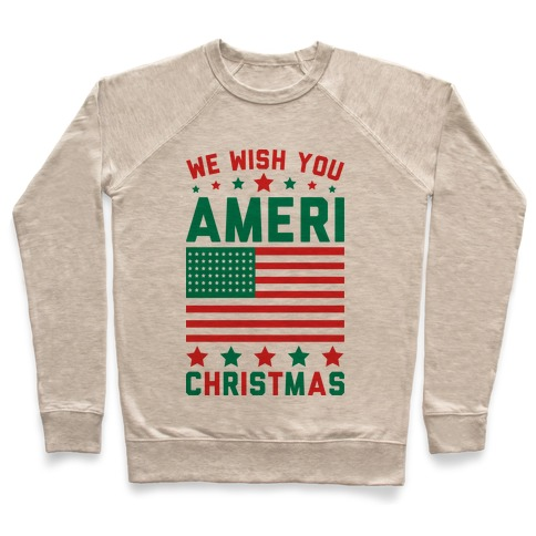 We Wish You AmeriChristmas Pullover