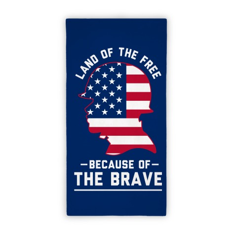 Because Of The Brave Beach Towel