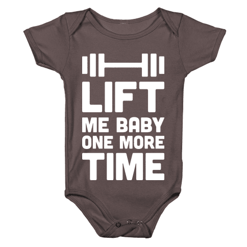 Lift Me Baby One More Time (Barbell) Baby One-Piece