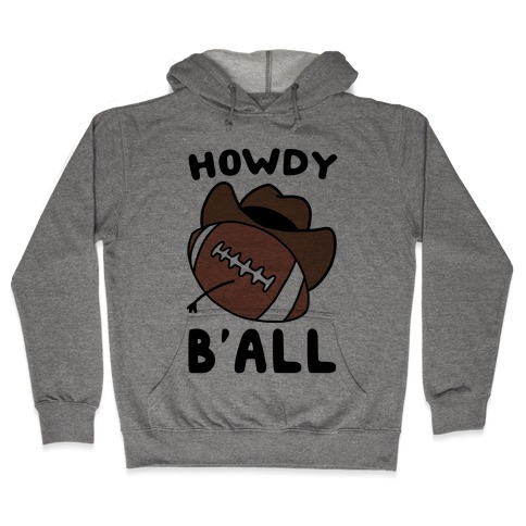 Howdy B'all Hooded Sweatshirt