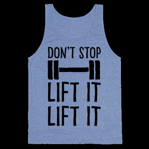 Can't Stop Lift It Lift It Tank Top