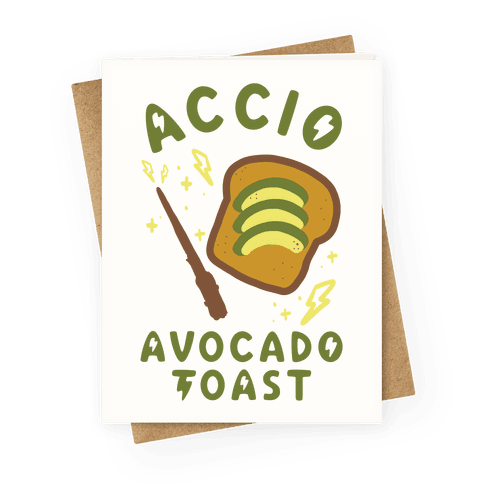 Accio Avocado Toast Greeting Card