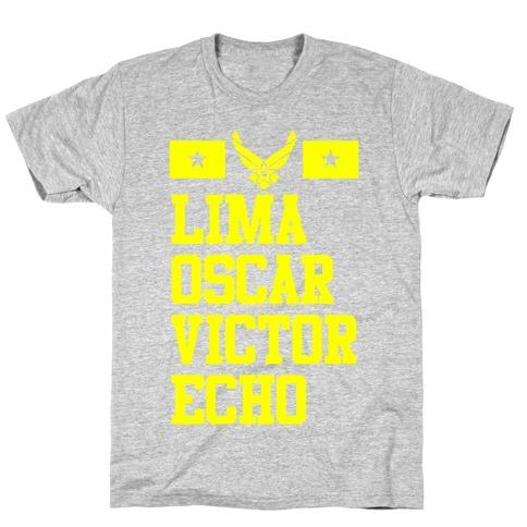 Lima Oscar Victor Echo (Air Force) T-Shirt