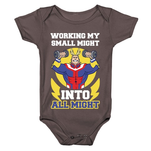 Working My Small Might Into All Might - My Hero Academia Baby One-Piece