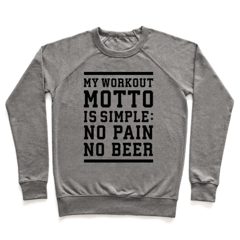 No Pain No Beer Pullover