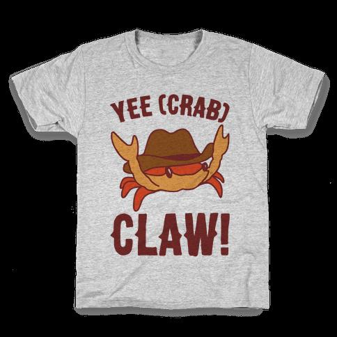 Yee Crab Claw Yee Haw Crab Parody Kids T-Shirt