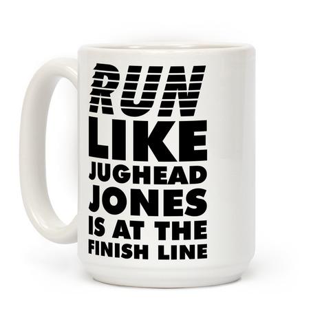 Run Like Jughead is at the Finish Line Coffee Mug