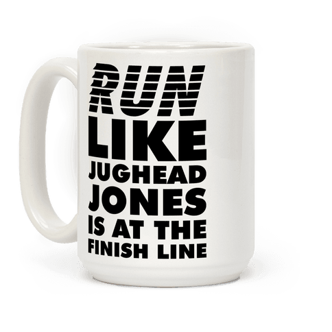 Run Like Jughead is at the Finish Line Coffee Mug