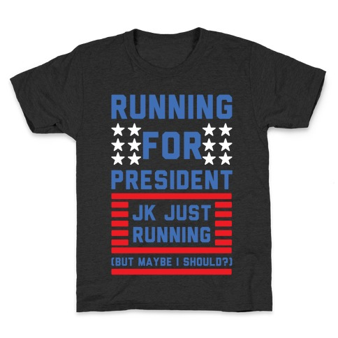 Running For President Jk Just Running Kids T-Shirt