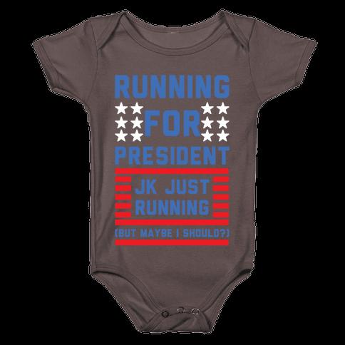 Running For President Jk Just Running Baby One-Piece