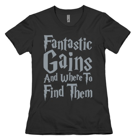 Fantastic Gains and Where To Find Them Parody White Print Womens T-Shirt