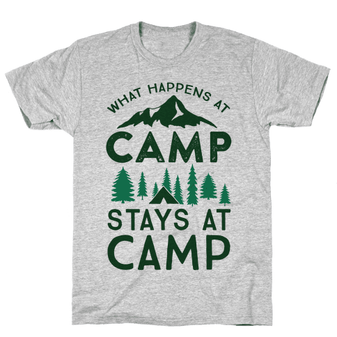 What Happens At Camp Stays At Camp Mens/Unisex T-Shirt