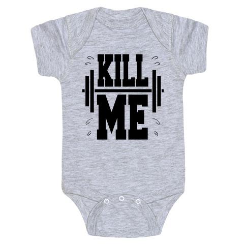Kill Me Baby Onesy