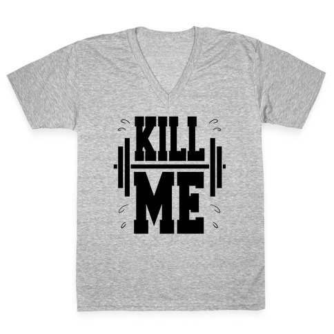 Kill Me V-Neck Tee Shirt