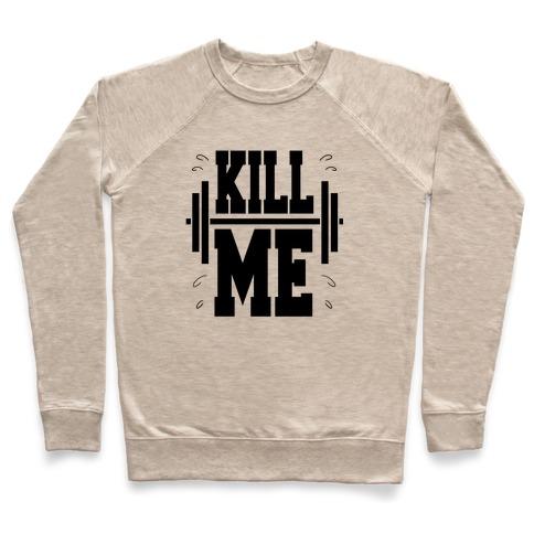 Kill Me Pullover