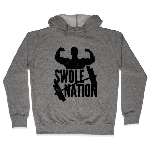 Swole Nation Hooded Sweatshirt