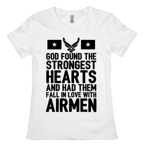 God Found The Strongest Hearts (Air Force) Womens T-Shirt