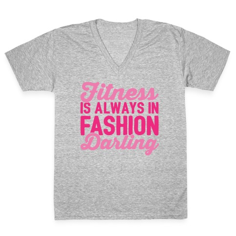 Fitness Is Always In Fashion Darling White Print V-Neck Tee Shirt