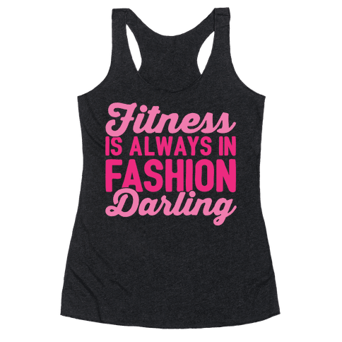 Fitness Is Always In Fashion Darling White Print Racerback Tank Top