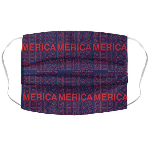 Merica Merica Merica Thank You Have a Nice Day Accordion Face Mask