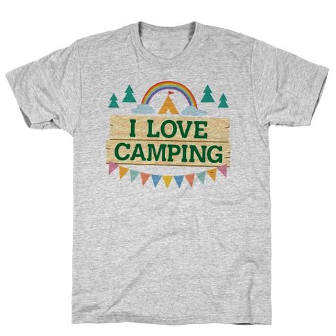 I Love Camping (Pocket Camp Parody) T-Shirt