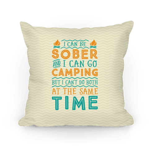 Sober Camping Pillow