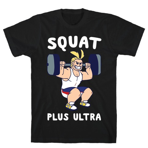 Squat Plus Ultra - All Might T-Shirt