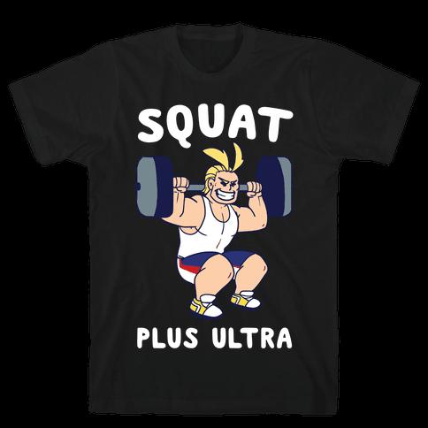 Squat Plus Ultra - All Might Mens/Unisex T-Shirt