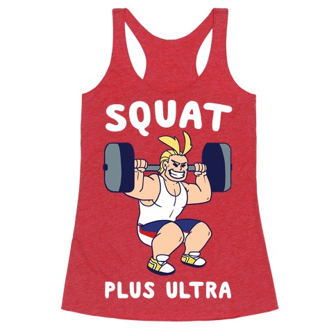 Squat Plus Ultra - All Might Racerback Tank Top