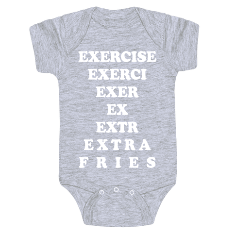 Exercise Extra Fries Baby Onesy